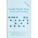 Family Health Trees: Genetics and Genealogy, 2nd edition