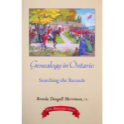 Genealogy in Ontario: Searching the Records, 30th Anniversary Edition