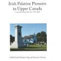 Irish Palatine Pioneers in Upper Canada, Commemorating 300 Years 1709-2009