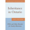 Inheritance in Ontario – Wills and Other records for Family Historians (eBook)