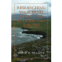 Researching Your Irish Ancestors at Home and (.pdf e-book)