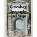 Genealogy, Geography, and Maps - Using Atlases and Gazetteers to Find Your Family (eBook)