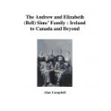 The Andrew and Elizabeth (Bell) Sims' Family : Ireland to Canada and Beyond (eBook)