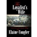 The Loyalist's Wife (The Loyalist Legacy Book 1) (eBook)