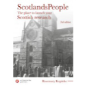 ScotlandsPeople: The Place to Launch Your Scottish Research - 3rd Ed